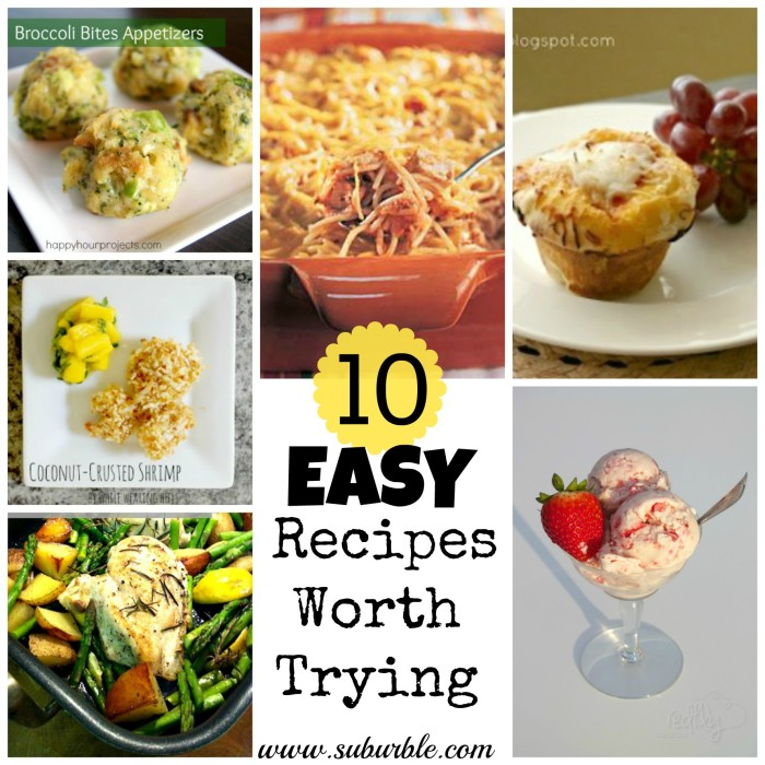 10 Easy Recipes Worth Trying - Suburble