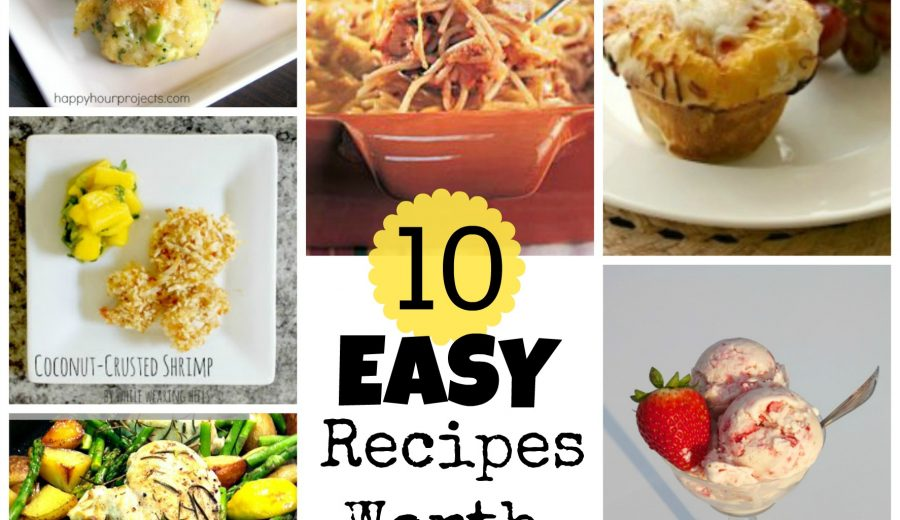 Try It! 10 Easy Recipes