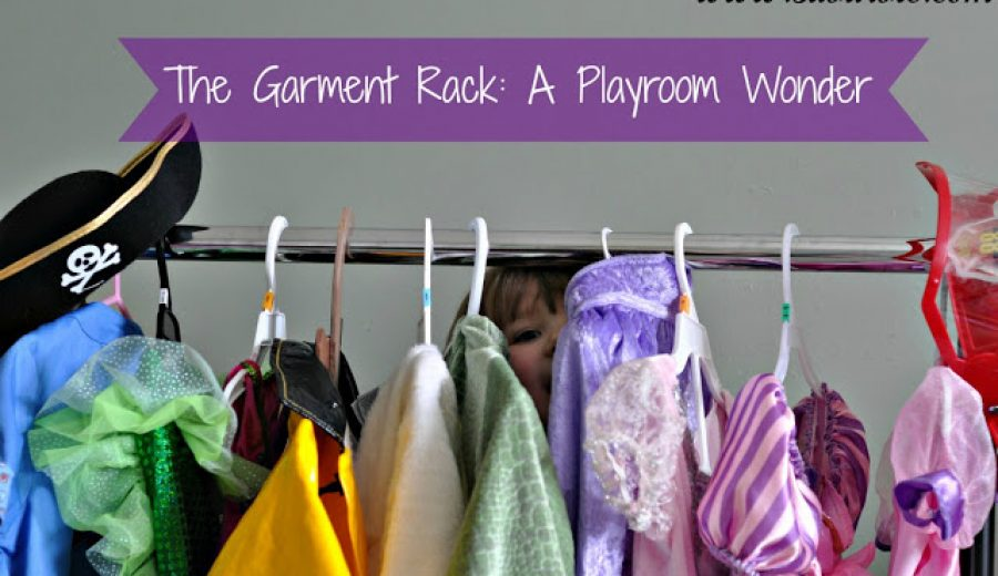Why A Garment Rack Is Also Playroom Furniture…