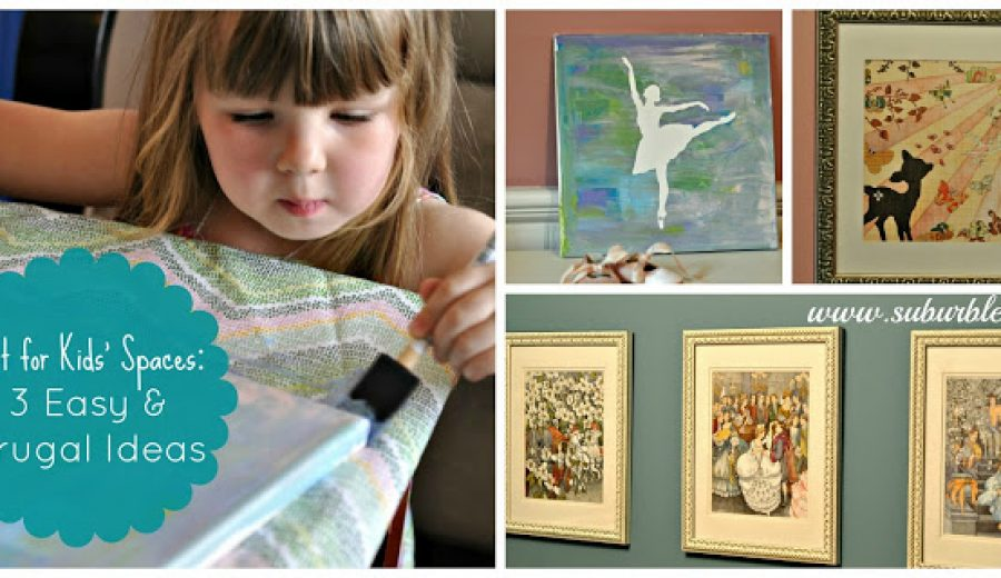 Art for Kids' Spaces: Keeping It Cheap and Cheerful!