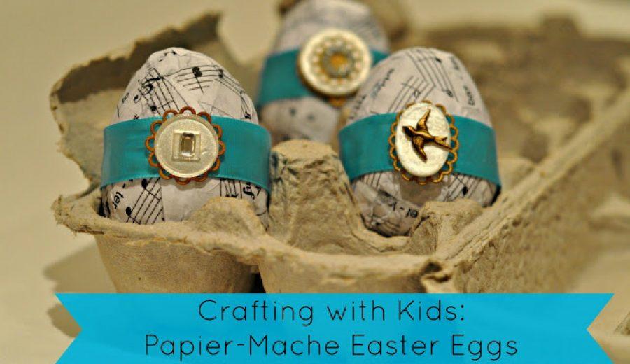 Papier-Mache Easter Eggs: A Dollar-Store Easter Craft